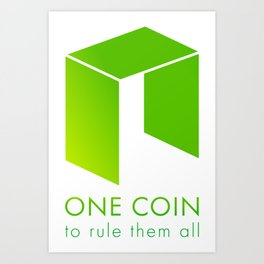 NEO : one coin to rule them all Art Print
