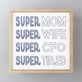 Super CFO Mom Framed Mini Art Print