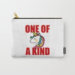 one of a kind unicorn Carry-All Pouch