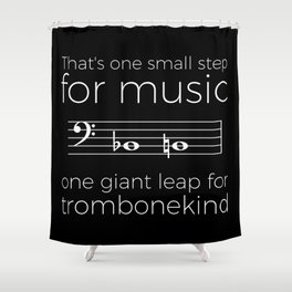 That's one small step for music, a giant leap for trombonekind Shower Curtain