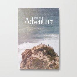 Take an Adventure Metal Print