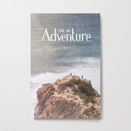 Take an Adventure Metal Print