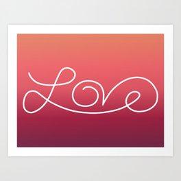 Love calligraphy print - Sunset gradient with white print Art Print