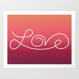 Love calligraphy print - Sunset gradient with white print Art Print