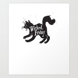 Wicked Friday Black Cat Art Print