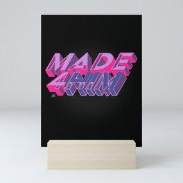 Made 4 Him Mini Art Print