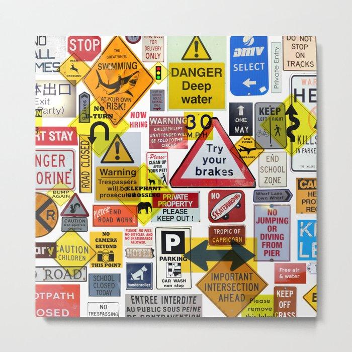 Signs Metal Print