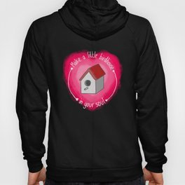 Make A Little Birdhouse In Your Soul (With Lyric) Hoody