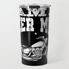 I Am A Biker Mom print -Motorcyle Riding Gift For Womens Travel Mug