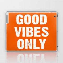 Good Vibes Only - Orange Laptop & iPad Skin