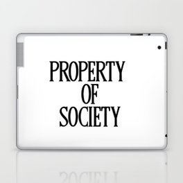 Property Of Society Laptop & iPad Skin