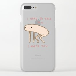 Honest Blob - Hate Clear iPhone Case