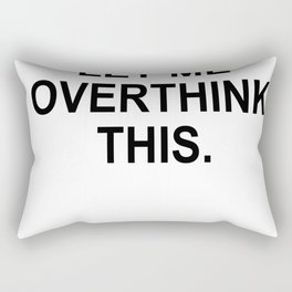 Hang on. Let me overthink this. 2 Rectangular Pillow