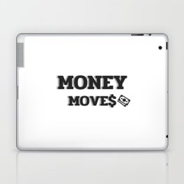MONEY MOVES Laptop & iPad Skin
