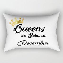 Queens are born in December Rectangular Pillow