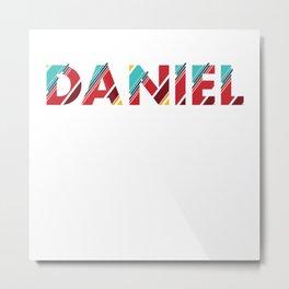 MY NAME IS DANIEL Metal Print