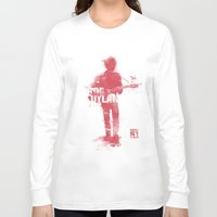 bob dylan Long Sleeve T-shirts featuring Bob Dylan by Never Looking Back