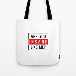 Halsey - Are You Insane Like Me? Tote Bag