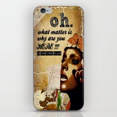 why are you here? iPhone & iPod Skin