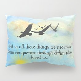 More Than Conquerors Pillow Sham