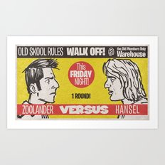 Zoolander VS Hansel Walk Off! Art Print