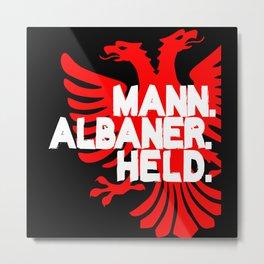 Albania - Cool Albanian Saying Metal Print