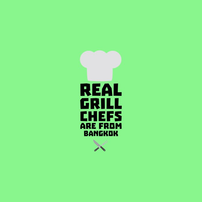 Real Grill Chefs are from Bangkok T-Shirt D47nz Duvet Cover