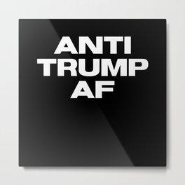 Anti Trump AF Metal Print