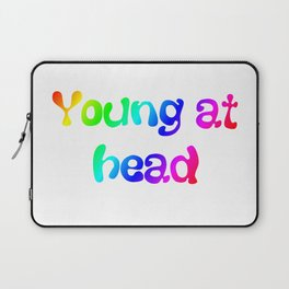 Young at head t-shirt Laptop Sleeve