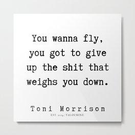 75      Toni Morrison Quotes   190807 Metal Print