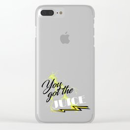 You got the JUICE Clear iPhone Case