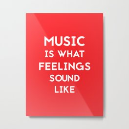 Music Feelings Metal Print