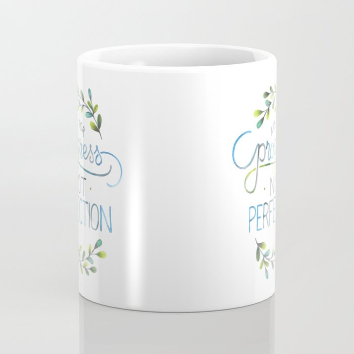 Aim for progress not perfection Coffee Mug