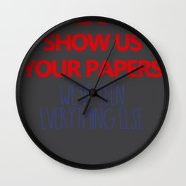 Melania Show us your papers We know the rest Wall Clock