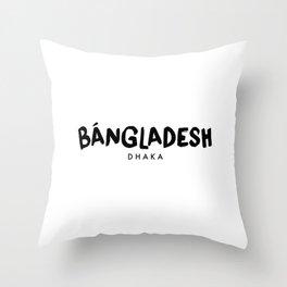 Dhaka x Bangladesh Throw Pillow