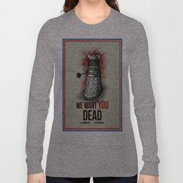 We Want You Long Sleeve T-shirt