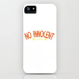 """""""No Innocent Victim"""" tee design. Makes a cute gift for family and friends! Go it this cool tee now!  iPhone Case"""