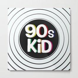 90s Kid Metal Print
