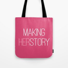 Making HERstory Tote Bag