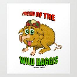 Friend of The Wild Haggis Art Print