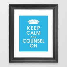 Keep Calm and Counsel On Framed Art Print