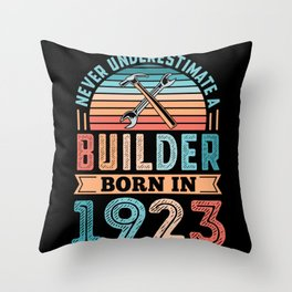 Builder born in 1923 100th Birthday Gift Building Throw Pillow