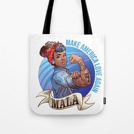 MALA - Make America Love Again Tote Bag