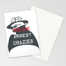 Lawbreaker because police arrest CRAZIES Stationery Cards