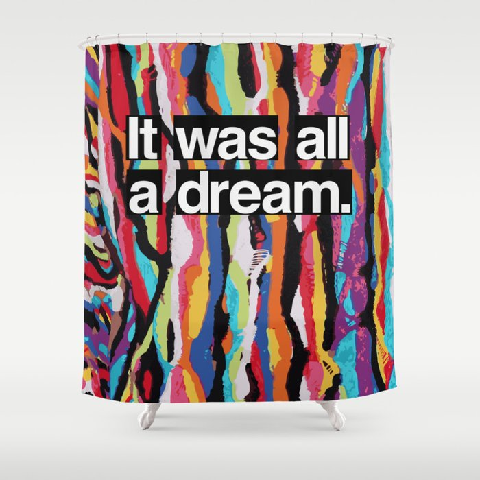 """It Was All A Dream"" Biggie Smalls Inspired Hip Hop Design Shower Curtain"