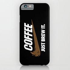 Just Brew It Slim Case iPhone 6s