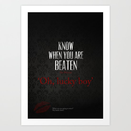 No. 3. Know When You Are Beaten Art Print
