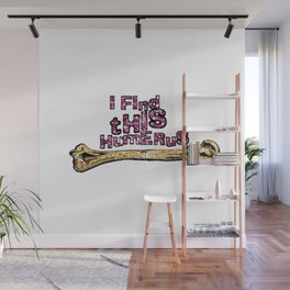 I find this Humerus Wall Mural