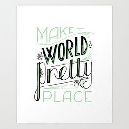 Pretty Place Art Print