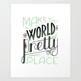 Pretty Place Art Print